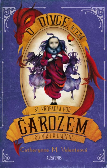 Obálka knihy s názvem O dívce, které se propadla pod Čarozem do víru bujaření
